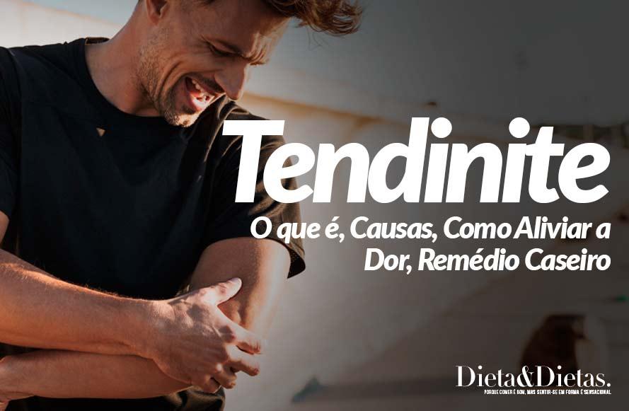 Tendinite: O que é, Causas, Como Aliviar a Dor, Remédio Caseiro