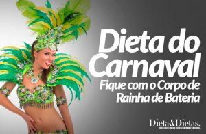Dieta do Carnaval: Emagreça para o Carnaval e Fique com o Corpo de Rainha de Bateria