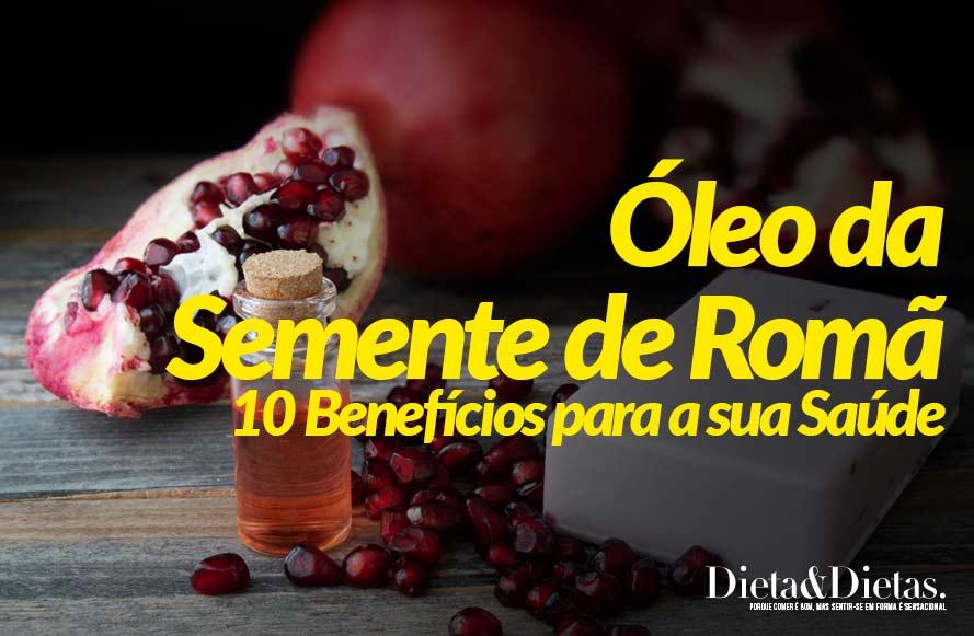 Óleo da Semente de Romã: Os 10 Benefícios para a Saúde