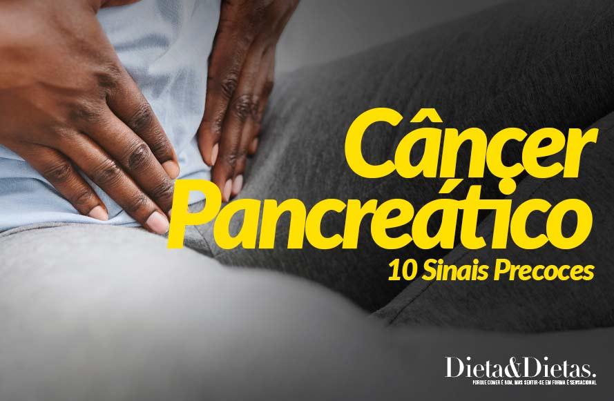10 Sinais Precoces do Câncer Pancreático