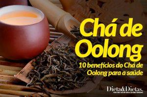 10 Benefícios do Chá de Oolong