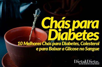 18 Melhores Chás para Diabetes, Colesterol e para Baixar a Glicose no Sangue