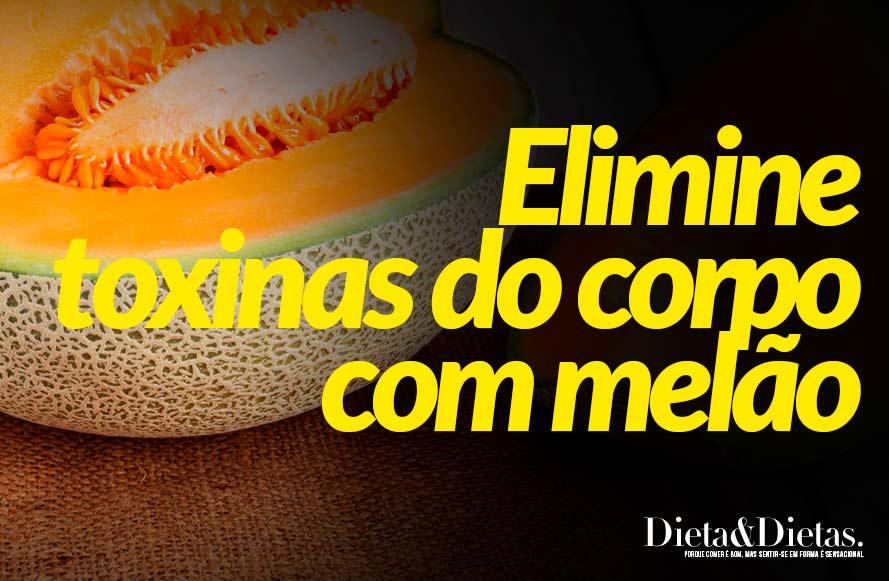 Elimine toxinas do corpo com melão