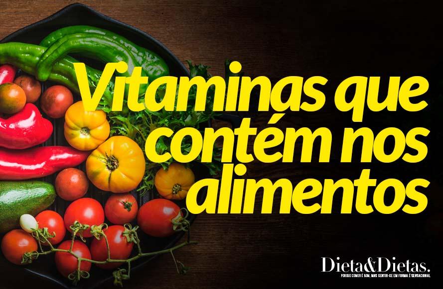 Principais vitaminas que contém nos alimentos