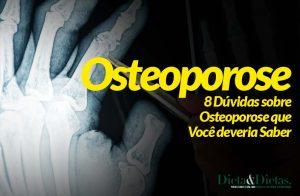 8 Dúvidas sobre Osteoporose que Você deveria Saber