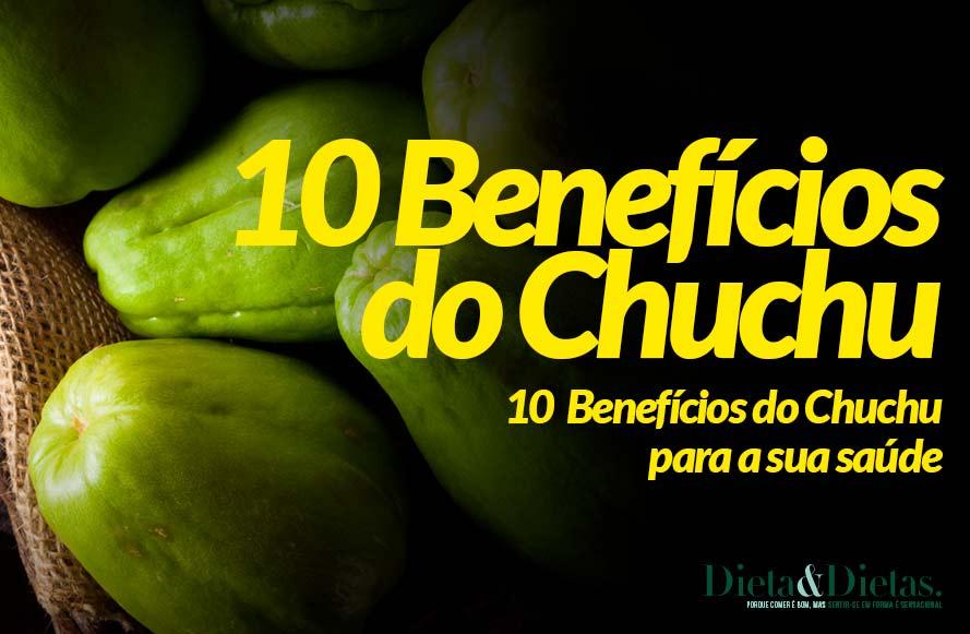 10 Benefícios do Chuchu