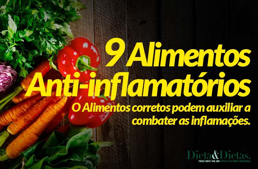 Alimentos Anti-inflamatórios, 9 Alimentos que Combatem a Inflamação