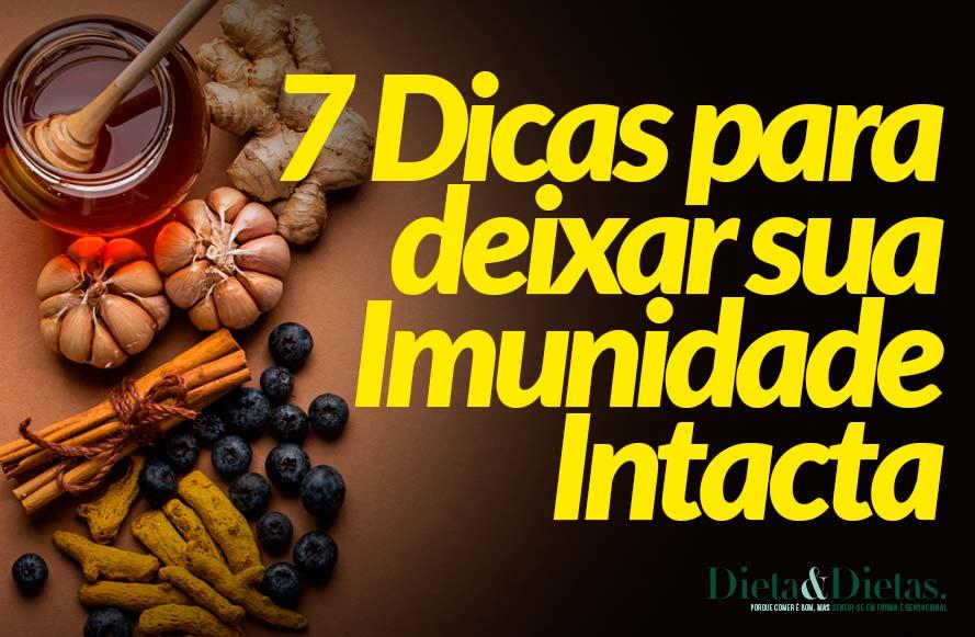 7 Dicas para deixar sua Imunidade Intacta