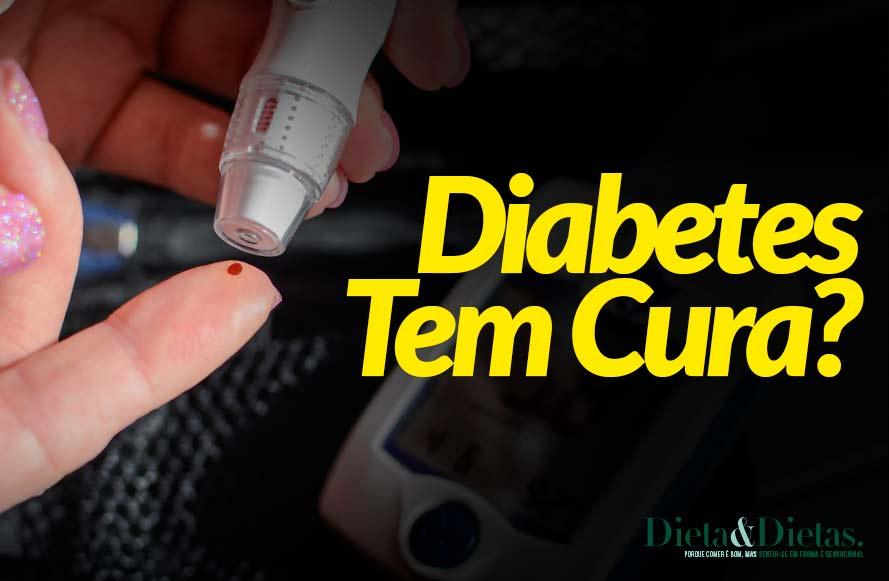 A Diabetes Tem Cura? Saiba Agora