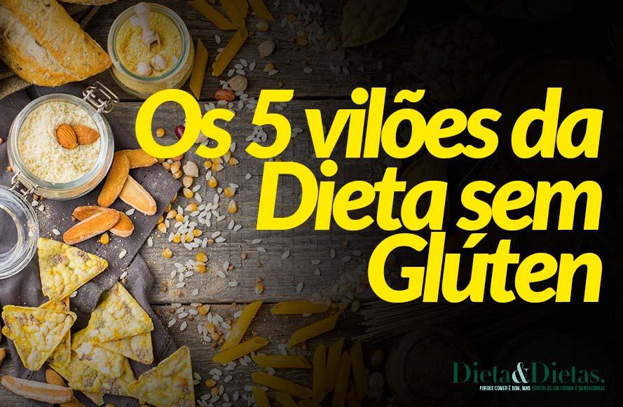 Os 5 vilões da dieta sem glúten